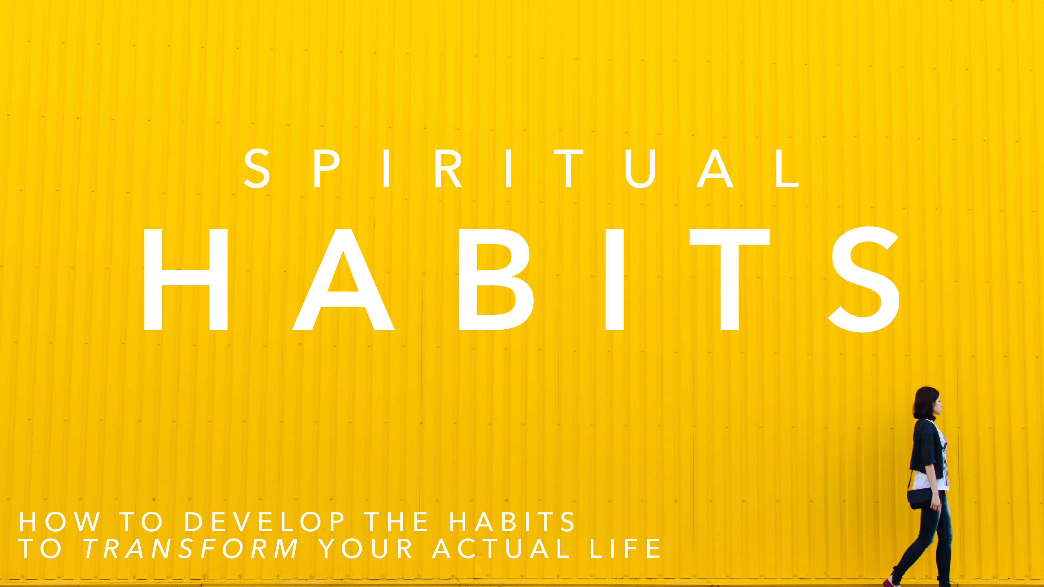Spiritual Habit #4: Serving the Most Vulnerable